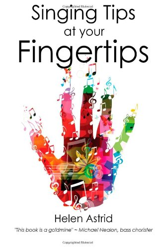 9781492886211: Singing Tips at your Fingertips