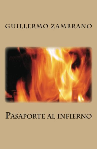 9781492888130: Pasaporte al infierno