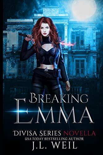 9781492888161: Breaking Emma (A Divisa Novella): A Divisa Novella (Divisa 2.5)