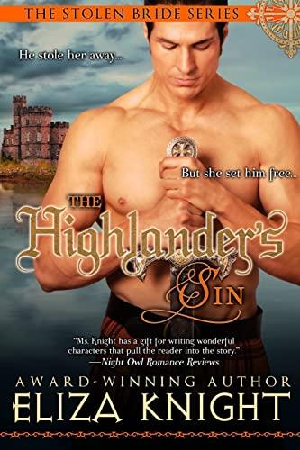 The Highlander's Sin (The Stolen Bride Series): Knight, Eliza