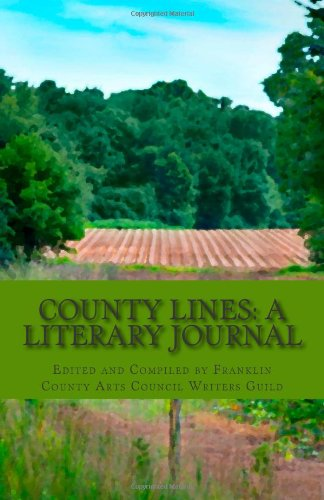 County Lines: A Literary Journal: Council Writers Guild, Franklin County Arts