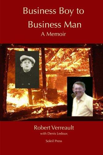 9781492890829: Business Boy to Business Man, A Memoir