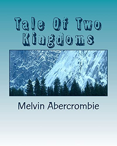 9781492890997: Tale Of Two Kingdoms: The Truth about Jesus(Yeshua) The Messiah (Lucifer First Born Son(Sun)) (Volume 1)