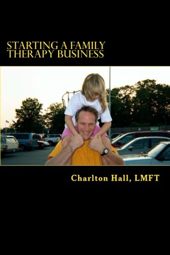 9781492891512: Starting a Family Therapy Business