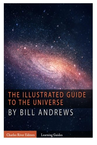 9781492892106: The Illustrated Guide to the Universe