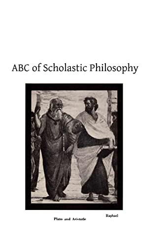 9781492892168: ABC of Scholastic Philosophy
