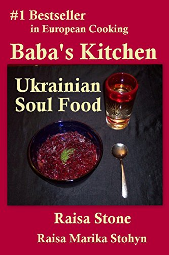 9781492892731: Baba's Kitchen: Ukrainian Soul Food With Stories From the Village
