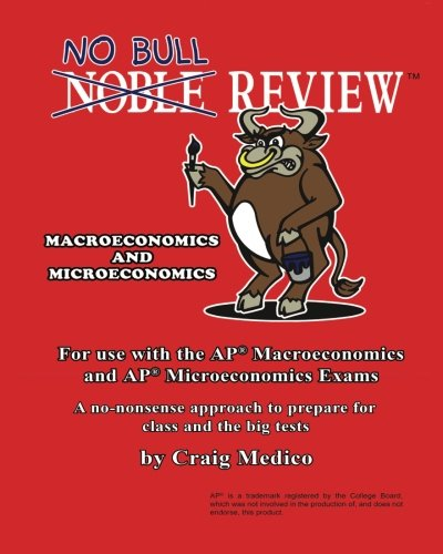 9781492893820: No Bull Review - For Use with the AP Macroeconomics and AP Microeconomics Exams (2014 Edition)