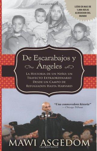 9781492893950: De Escarabajos y Ángeles: La Historia de un Niño; un Trayecto Extraordinario Desde un Campo de Refugiados Hasta Harvard