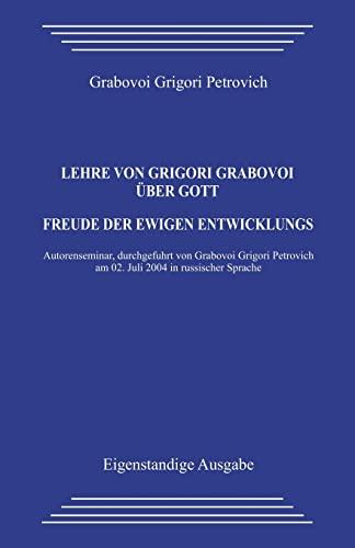 Lehre Von Grigori Grabovoi Uber Gott. Freude: Petrovich, Grabovoi Grigori