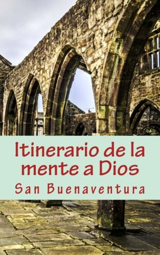 9781492896265: Itinerario de la mente a Dios