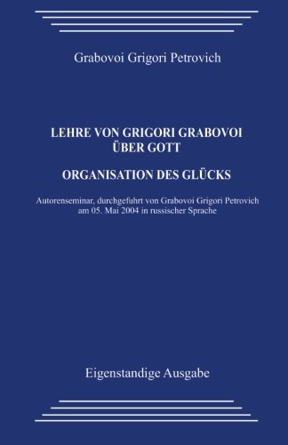 Lehre Von Grigori Grabovoi Uber Gott. Organisation: Grabovoi, Grigori Petrovich