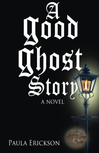 9781492897507: A Good Ghost Story