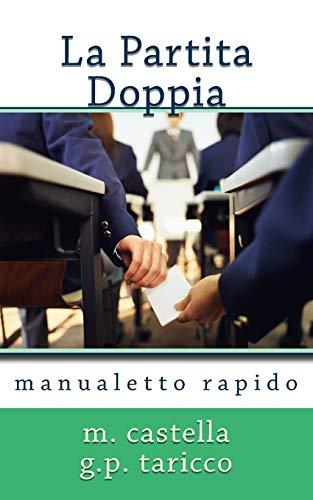 9781492898238: La Partita Doppia: Manualetto Rapido