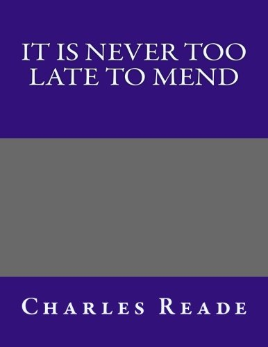 9781492898399: It Is Never Too Late to Mend