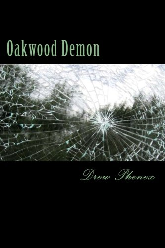 9781492898511: Oakwood Demon
