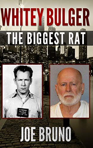 9781492901198: Whitey Bulger: The Biggest Rat