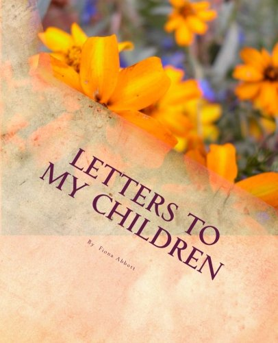 9781492901587: Letters to My Children