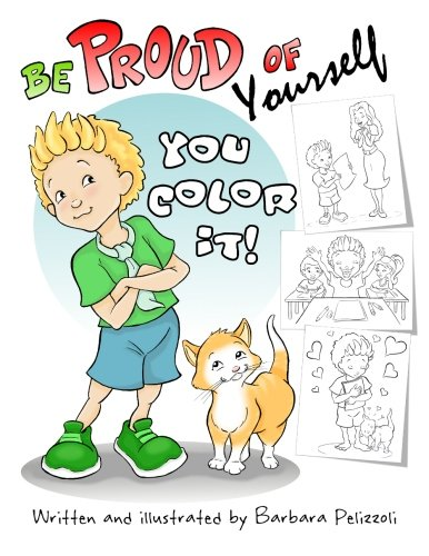 9781492902133: Be Proud of Yourself - You Color it!: Coloring Book