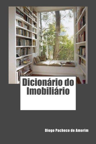 Dicionario Do Imobiliario: Pacheco De Amorim,