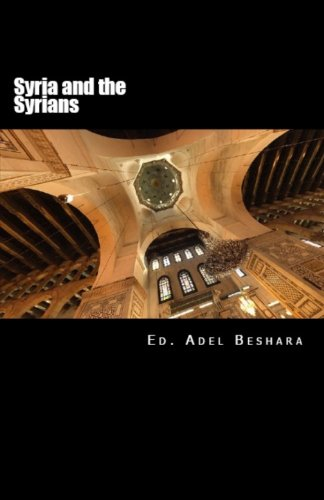 Syria and the Syrians: Beshara, Adel