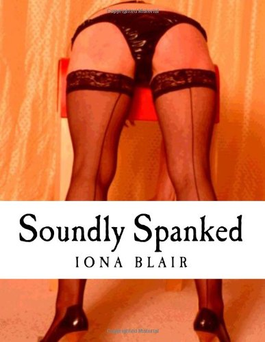 9781492902881: Soundly Spanked