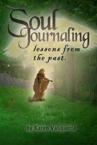 9781492906438: Soul Journaling - Lessons from the Past. (Volume 1)