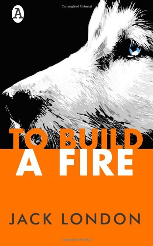 9781492906735: To Build a Fire