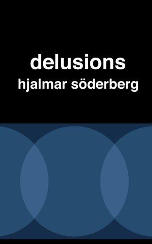 9781492907787: Delusions