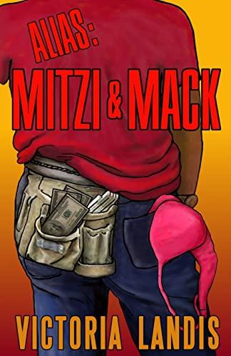 9781492907930: Alias: Mitzi & Mack