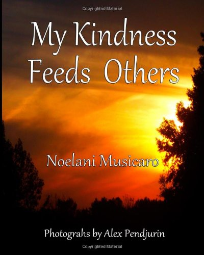 9781492908524: My Kindness Feeds Others