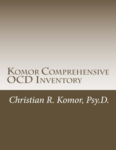 9781492909446: Komor Comprehensive OCD Inventory: Meaningful Patient-Focused Assessment