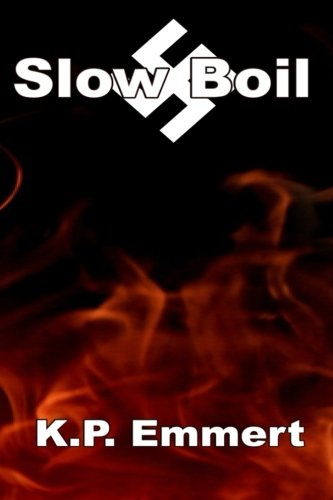 9781492909682: Slow Boil: Second Edition