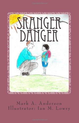 9781492910008: Stranger Danger