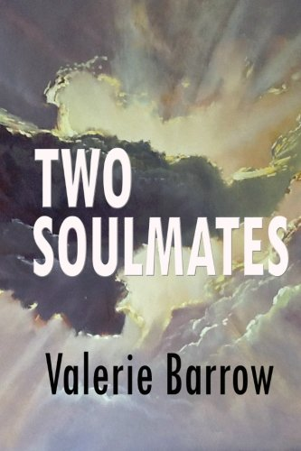 TWO SOULMATES . Walking Through Time &: Barrow, Valerie