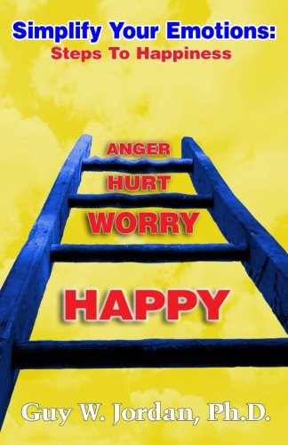 9781492912118: Simplify Your Emotions: Steps to Happiness