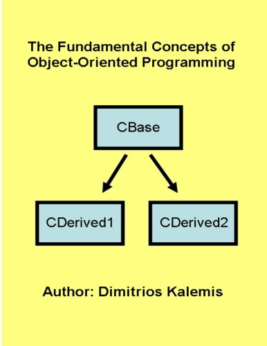 9781492912200: The Fundamental Concepts of Object-Oriented Programming