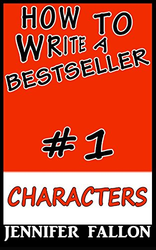 9781492912774: How to write a bestseller: Characterization (Volume 1)