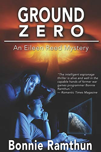 Ground Zero: Detective Eileen Reed Mysteries #1: Bonnie Ramthun
