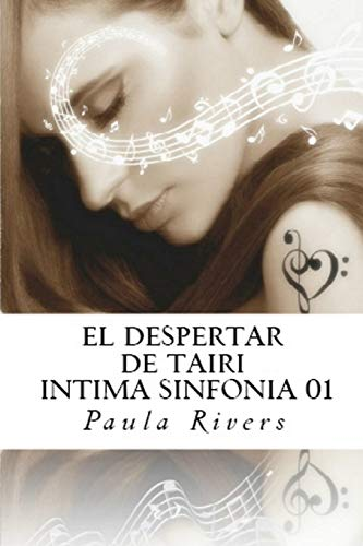 9781492914402: El despertar de Tairi (INITMA SINFONIA 01): El despertar de Tairi (Íntima Sinfonía) (ntima Sinfona) (Spanish Edition)