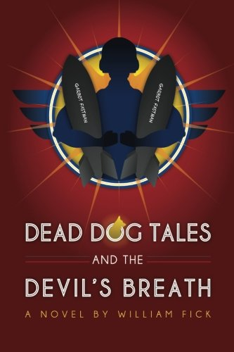 9781492915287: Dead Dog Tales and the Devil's Breath