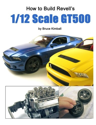 9781492915676: How to Build Revell's 1/12 Scale GT500