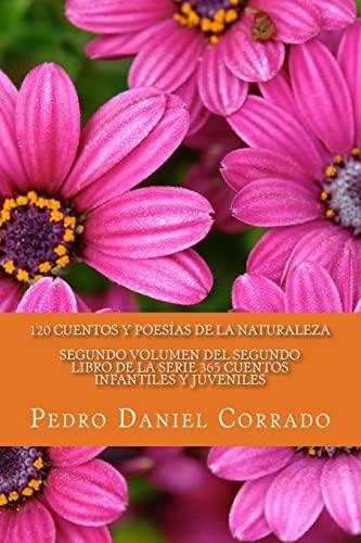9781492917595: Cuentos y Poesias de la Naturaleza - Segundo Volumen: 365 Cuentos Infantiles y Juveniles (Volume 2) (Spanish Edition)