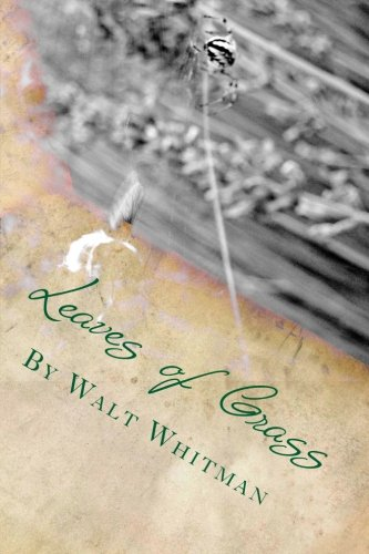 9781492918745: Leaves of Grass by Walt Whitman