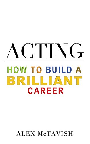 9781492919032: Acting:: How to build a brilliant career
