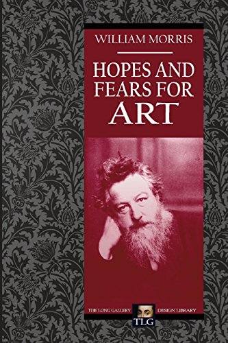 9781492919186: Hopes and Fears for Art (The Long Gallery Design Library)