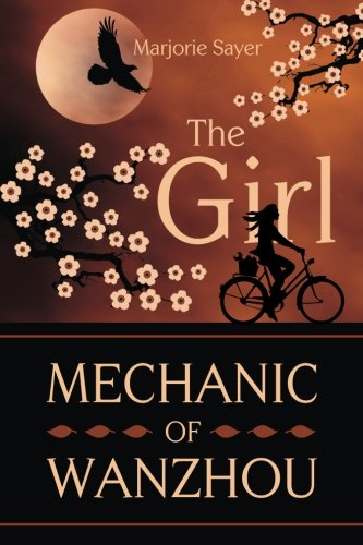 9781492919902: The Girl Mechanic Of Wanzhou