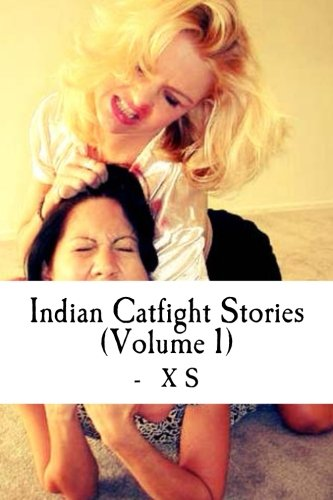 9781492919926: 1: Indian Catfight Stories