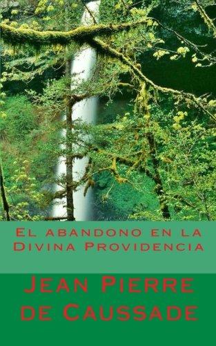 9781492921219: El abandono en la Divina Providencia (Spanish Edition)