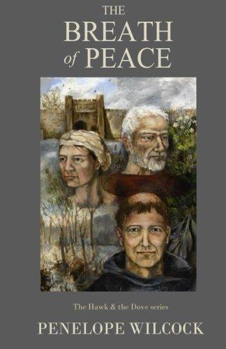 9781492921714: The Breath of Peace (The Hawk & the Dove Series) (Volume 7)
